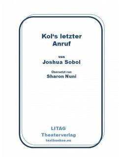 Kol's letzter Anruf (eBook, ePUB) - Sobol, Joshua