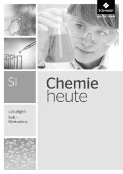 Chemie heute SI. Lösungen. Baden-Württemberg