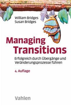 Managing Transitions (eBook, ePUB) - Bridges, William; Bridges, Susan