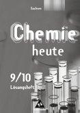 Chemie heute SI 9 /10. Lösungen zu den Arbeitsheften. Sachsen