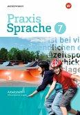 Praxis Sprache 7. Arbeitsheft. Differenzierende Ausgabe