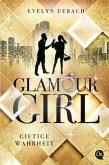 Giftige Wahrheit / Glamour Girl Bd.2