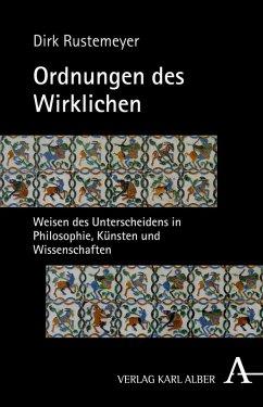 Ordnungen des Wirklichen (eBook, PDF) - Rustemeyer, Dirk