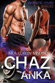 Chaz & Anka - Warrior Lover Snack 1 (eBook, ePUB)