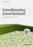 Schnelleinstieg Gewerbesteuer - inkl. Arbeitshilfen online (eBook, PDF)