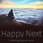 Happy Next: Einfach glücklich sein! (MP3-Download)
