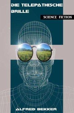 Die telepathische Brille (eBook, ePUB)