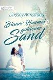 Blauer Himmel - goldener Sand (eBook, ePUB)