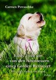 Eddy zieht ein - von den Abenteuern eines Golden Retriever - Ein neues Leben mit Hund (eBook, ePUB)