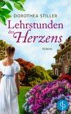 Lehrstunden des Herzens (Historischer Liebesroman) (eBook, ePUB)