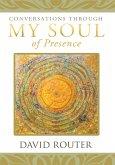 Conversations Through My Soul of Presence (eBook, ePUB)