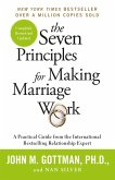 The Seven Principles For Making Marriage Work (eBook, ePUB)