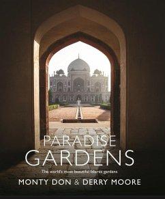 Paradise Gardens (eBook, ePUB) - Don, Monty; Moore, Derry