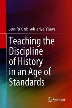 Teaching the Discipline of History in an Age of Standards