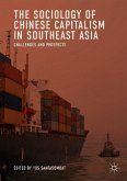 The Sociology of Chinese Capitalism in Southeast Asia