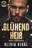 Glühend heiß / Iron Tornadoes MC Bd.6 (eBook, ePUB)