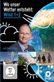 Wo unser Wetter entsteht - Wind 1 und 2 - Eine meteorologische Reise mit Sven Plöger, 1 DVD
