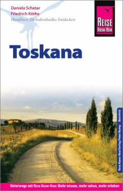 Reise Know-How Reiseführer Toskana - Schetar, Daniela; Köthe, Friedrich