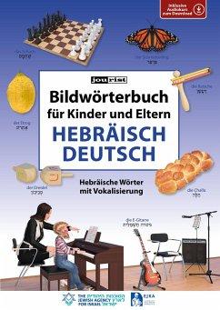 Bildwörterbuch für Kinder und Eltern Hebräisch-Deutsch