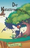 Knax der Katastrophenvogel
