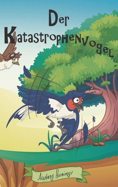 Knax der Katastrophenvogel - Harings, Audrey
