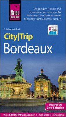 Reise Know-How CityTrip Bordeaux - Kalmbach, Gabriele