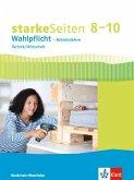 starkeSeiten Wahlpflicht - Arbeitslehre Technik/Wirtschaft 8-10. Ausgabe Nordrhein-Westfalen. Schülerbuch Klasse 8-10