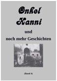Onkel Hanni, Band 4