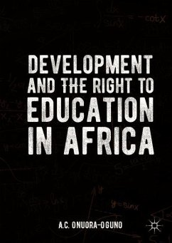 Development and the Right to Education in Africa - Onuora-Oguno, A. C.