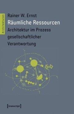 Räumliche Ressourcen - Ernst, Rainer W.
