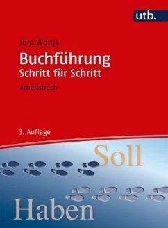 Buchführung Schritt für Schritt - Wöltje, Jörg