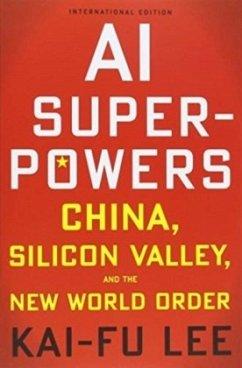 AI Superpowers - Lee, Kai-Fu