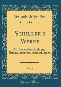 Schiller's Werke, Vol. 2
