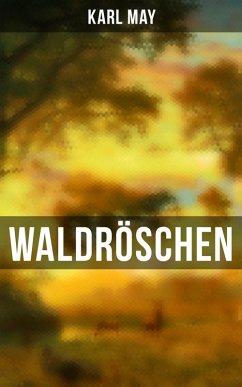 Waldröschen (eBook, ePUB) - May, Karl