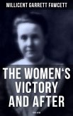 The Women's Victory and After: 1911-1918 (eBook, ePUB)