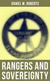 Rangers and Sovereignty (eBook, ePUB)