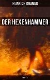 Der Hexenhammer (Vollständige Ausgabe: Band 1-3) (eBook, ePUB)