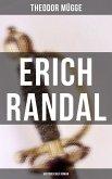 Erich Randal (Historischer Roman) (eBook, ePUB)
