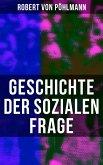 Geschichte der sozialen Frage (Gesamtausgabe) (eBook, ePUB)