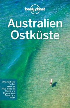 Lonely Planet Reiseführer Australien Ostküste (...