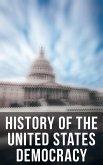 History of the United States Democracy (eBook, ePUB)