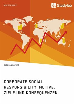 Corporate Social Responsibility. Motive, Ziele und Konsequenzen (eBook, ePUB)