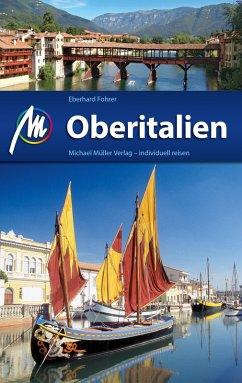 Oberitalien Reiseführer Michael Müller Verlag (eBook, ePUB) - Fohrer, Eberhard