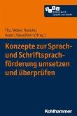 Konzepte zur Sprach- und Schriftsprachförderung umsetzen und überprüfen (eBook, PDF)