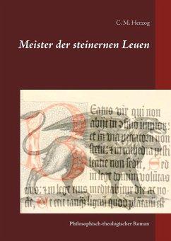 Meister der steinernen Leuen (eBook, ePUB)