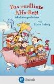 Das verflixte Alfa-Bett (eBook, ePUB)