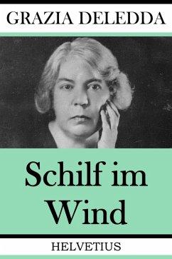 Schilf im Wind (eBook, ePUB) - Deledda, Grazia