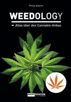 WEEDOLOGY (eBook, ePUB) - Adams, Philip