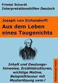 Aus dem Leben eines Taugenichts - Lektürehilfe und Interpretationshilfe. Interpretationen und Vorbereitungen für den Deutschunterricht. (eBook, ePUB)