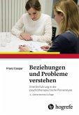 Beziehungen und Probleme verstehen (eBook, PDF)